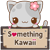 Something Kawaii